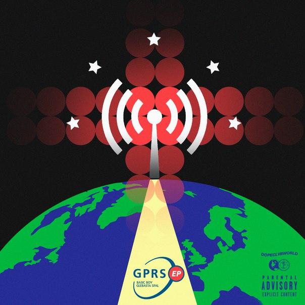Basic Boy & GLEBASTA SPAL — «GPRS EP»