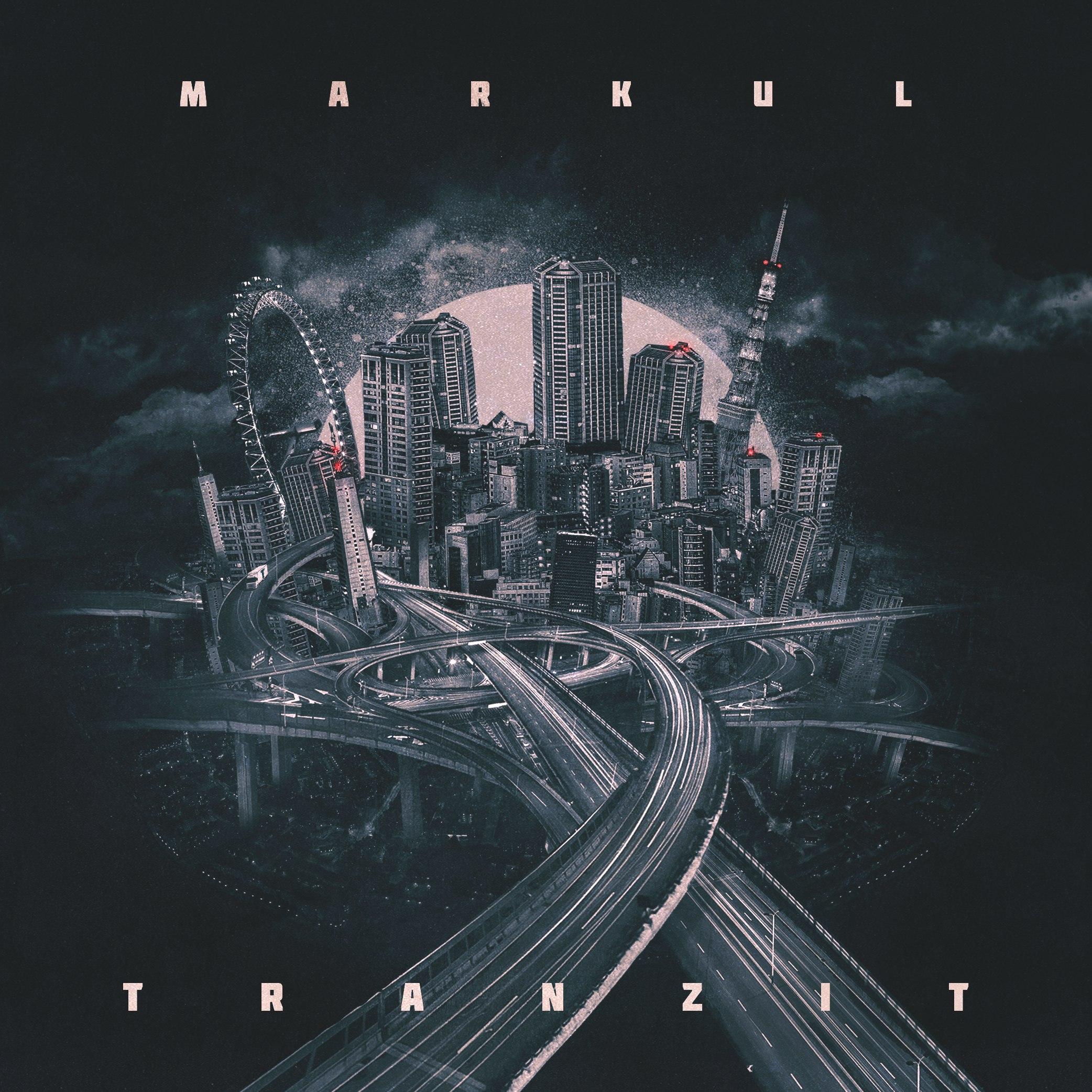 Markul — Tranzit